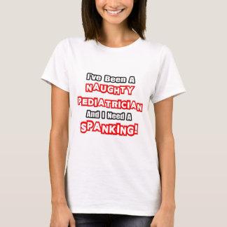 Naughty Pediatrician...Need a Spanking T-Shirt