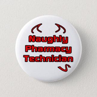 Naughty Pharmacy Technician Button