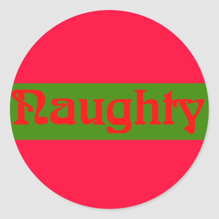 Naughty Red on Green Classic Round Sticker