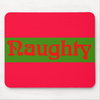 Naughty Red on Green Mouse Pad