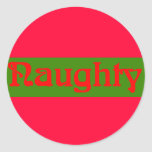 Naughty Red on Green Round Sticker