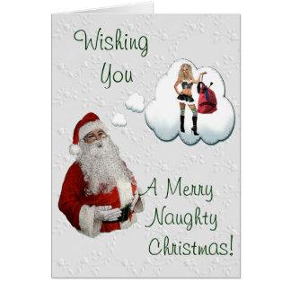 Naughty Santa Naugty Christmas Card