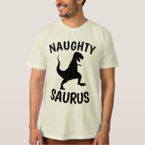 NAUGHTY SAURUS Funny T-shirts
