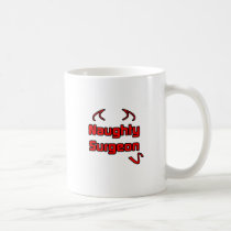 Naughty Surgeon Classic White Coffee Mug