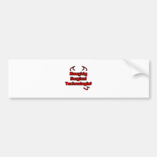 Naughty Surgical Technologist Bumper Stickers