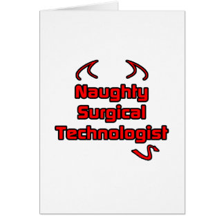 Naughty Surgical Technologist Card