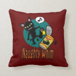 Naughty Whim Pillows