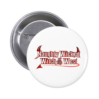 Naughty Wicked Witch 2 Inch Round Button