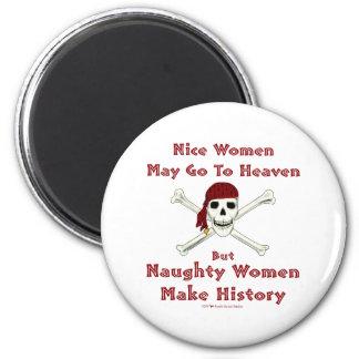 Naughty Women Make History Fridge Magnet