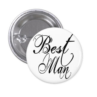 Naughy Grunge Script - Best Man Black Pinback Buttons