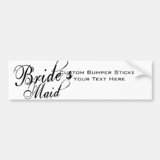 Naughy Grunge Script - Bride's Maid Black Car Bumper Sticker