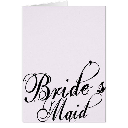 Naughy Grunge Script - Bride's Maid Black Card