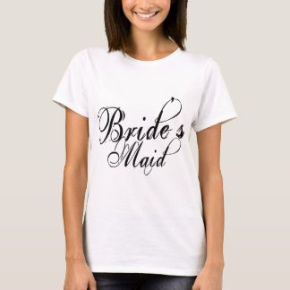 Naughy Grunge Script - Bride's Maid Black T-Shirt