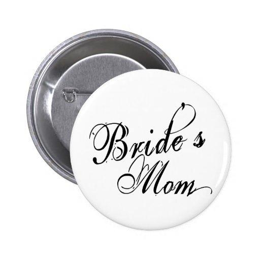 Naughy Grunge Script - Bride's Mom Black 2 Inch Round Button