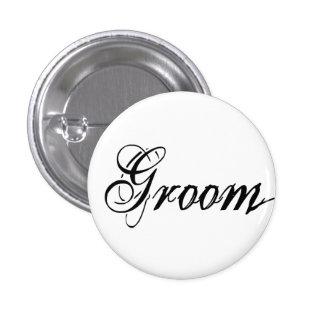 Naughy Grunge Script - Groom Black Pinback Buttons