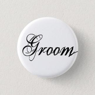 Naughy Grunge Script - Groom Black Pinback Button