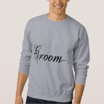 Naughy Grunge Script - Groom Black Sweatshirt