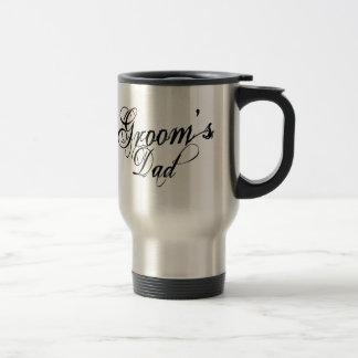 Naughy Grunge Script - Groom's Dad Black Travel Mug