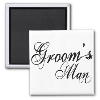 Naughy Grunge Script - Groom's Man Black 2 Inch Square Magnet