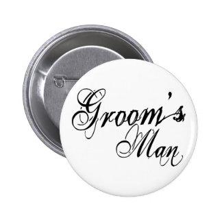 Naughy Grunge Script - Groom's Man Black Pinback Button