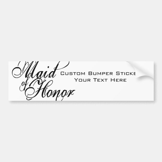 Naughy Grunge Script - Maid Of Honor Black Bumper Sticker