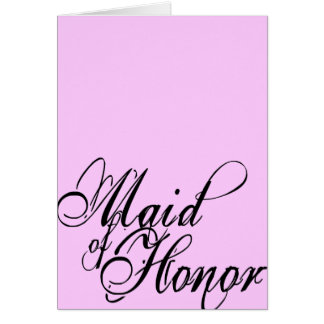 Naughy Grunge Script - Maid Of Honor Black Card
