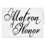 Naughy Grunge Script - Matron Of Honor Black Greeting Card