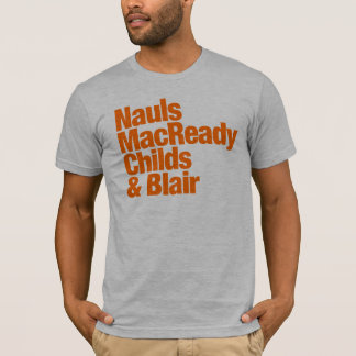 Nauls MacReady Childs & Blair  - Thing T-Shirt
