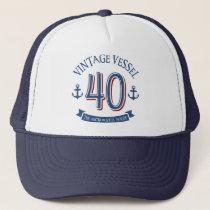 Nautical 40th Birthday Trucker Hat