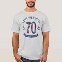 Nautical 70th Birthday T-Shirt