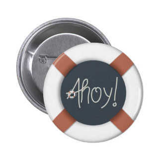 Nautical Ahoy Rope Text & Lifesaver 2 Inch Round Button