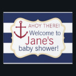"Nautical Ahoy There Baby Shower Yard Sign<br><div class=""desc"">Matches our Nautical Baby Shower invitation &amp; accessories,  featuring bold blue and white stripes &amp; a red anchor.</div>"