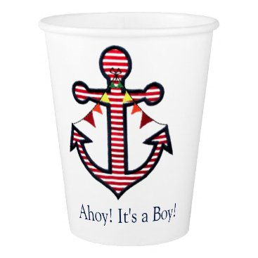 Beach Themed Nautical Anchor Ahoy its a Boy Baby Shower Paper Cup