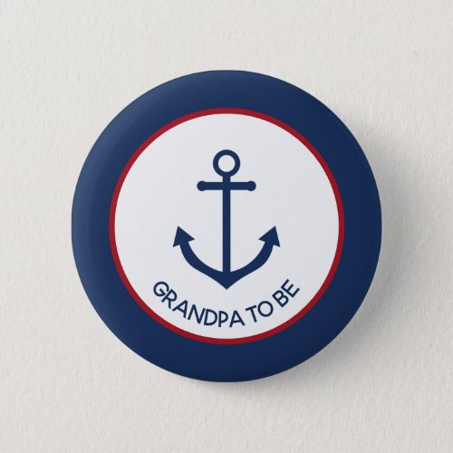 Nautical anchor baby shower button _ grandpa to be