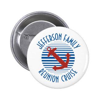 Nautical anchor family reunion cruise pinback button