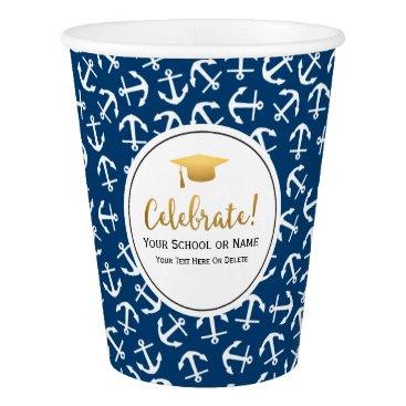 Beach Themed Nautical Anchor Graduation Class of 2016 Grad Cap Paper Cup