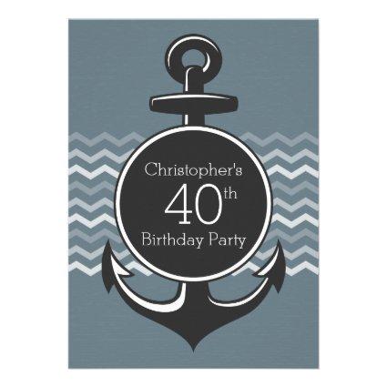 Nautical Anchor Gray Chevron 40th Birthday Party