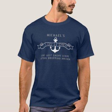 Beach Themed Nautical Bachelor Party | I Do Crew T-Shirt