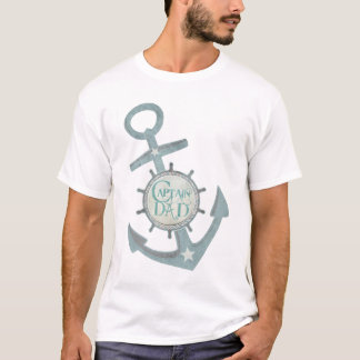 Nautical Captain Dad Father's Day T-Shirt