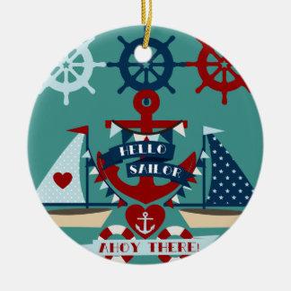 Nautical Hello Sailor Anchor Sail Boat Design Ceramic Ornament