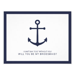 Nautical Navy Blue Anchor Bridesmaid Proposal Card