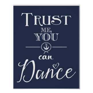 Nautical navy wedding trust me you can dance print