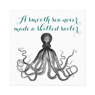 Nautical Octopus Kraken a smooth sea never made Gallery Wrap Canvas