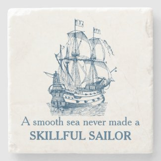 Nautical quote A smooth sea never made coaster Stone Coaster