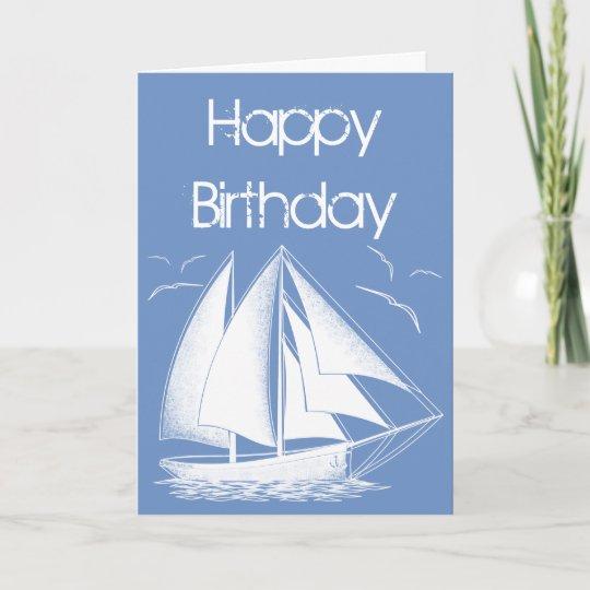 nautical sailboat happy birthday card zazzle com