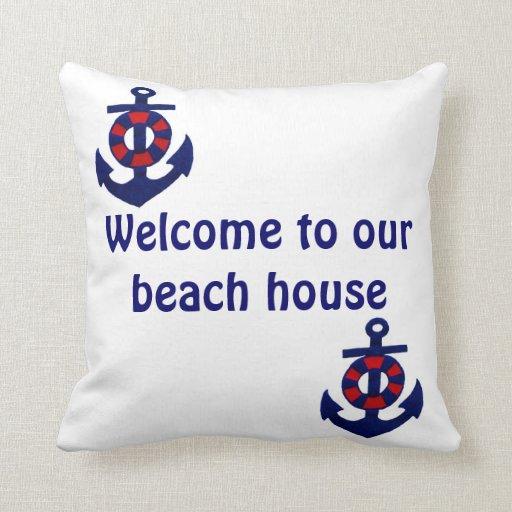 Nautical Theme Welcome to our Beach House Pillows