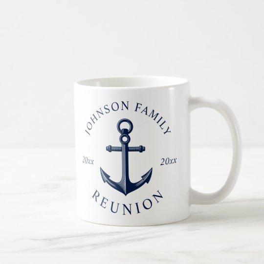 Nautical Themed Family Reunion Anchor Coffee Mug