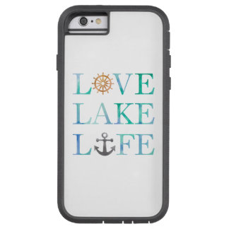 Nautical Typography Love Lake Life Wheel Anchor Tough Xtreme iPhone 6 Case