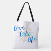 Nautical Watercolor Typography Love Lake Life Tote Bag