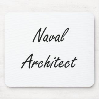 Naval Architect Artistic Job Design Mouse Pad